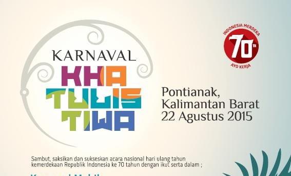 Karnaval Khatulistiwa, Pesta Rakyat Perayaan Kemerdekaan 70 Tahun Indonesia