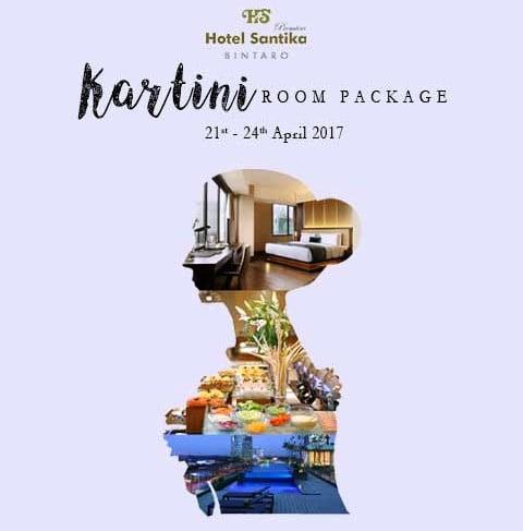 Hotel Santika Premiere Bintaro Tawarkan Kartini Room Package