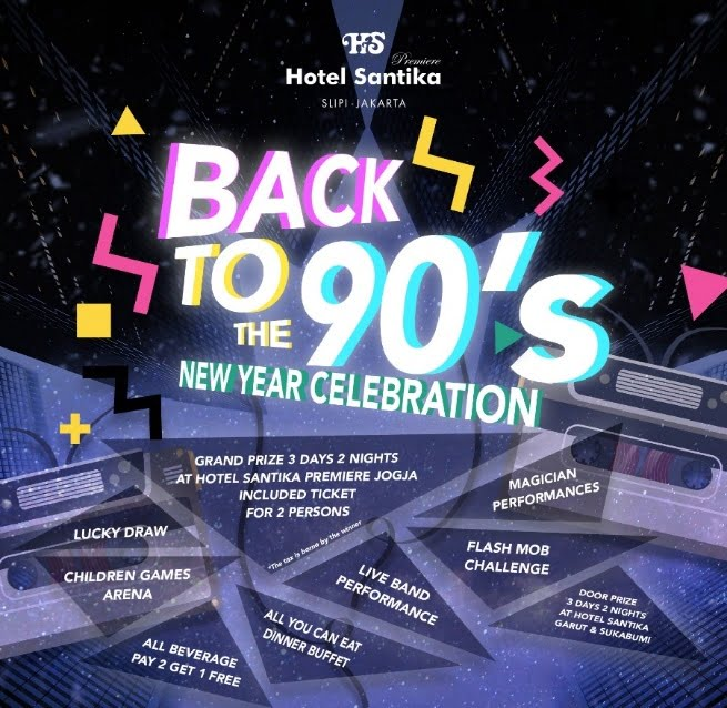 Back to 90's Bersama Hotel Santika Premiere Slipi Jakarta