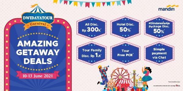 Dwidayatour x Bank Mandiri Carnival Travel Fair 10 13 Juni 2021 1