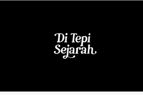 """Seri Monolog """"Di Tepi Sejarah"""", Sudut Pandang Baru Melihat Sejarah Indonesia"""